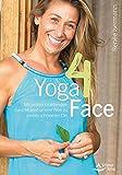 Yoga4Face: Wer Face-Yoga praktiziert, braucht kein Botox!