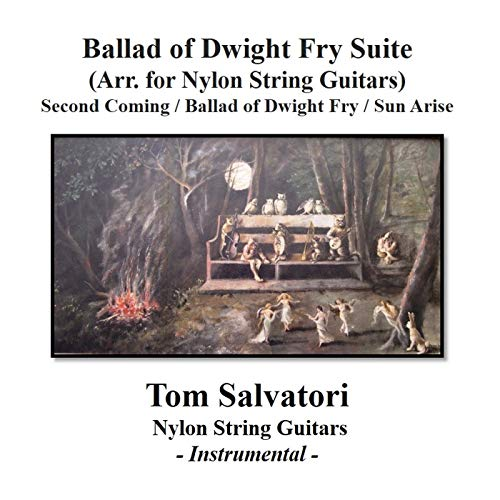 Ballad of Dwight Fry Suite (Arr. for Nylon String Guitars)