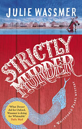 Strictly Murder (Whitstable Pearl Mysteries Book 8) by [Julie Wassmer]
