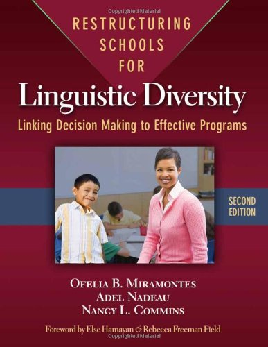 Restructuring Schools for Linguistic Diversity: Linking...