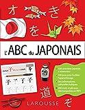 L'ABC du Japonais - Larousse - 16/04/2014