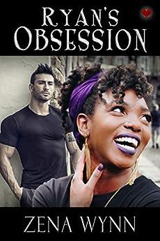 Ryan's Obsession (Romance Bites) by [Zena Wynn, Shirley Burnett, Vivienne Williams]