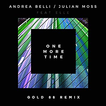 One More Time (Gold 88 Remix)