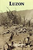 Luzon: The U.S. Army Campaigns of World War II
