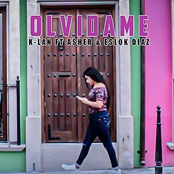 Olvidame (feat. Eslok Diaz)