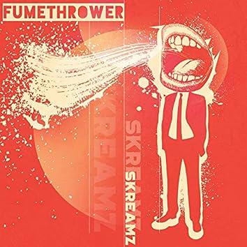 Fumethrower