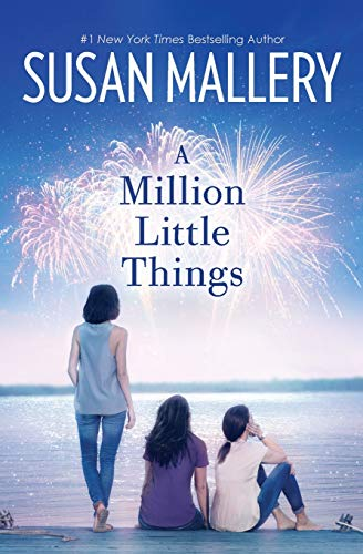 A Million Little Things: A Novel (Mischief Bay)