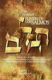 El Poder de los Salmos - Libro I - Salmos 1-41: Ideas e Inspiración Tomadas de las enseñanzas clásicas de Breslov Para enriquecer la Lectura de los Tehilim: Volume 1
