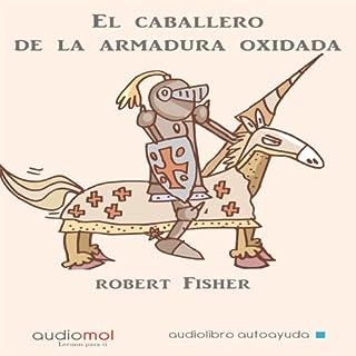 El caballero de la armadura oxidada [The Knight in Rusty Armor] cover art