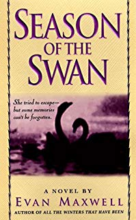 Season of the Swan: A Novel by