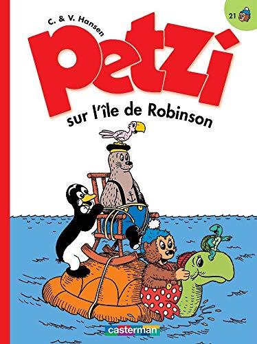 Petzi, Tome 21 : Petzi sur l'île de Robinson