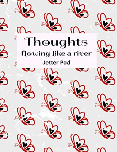Thoughts Flowing Like A River Jotter Pad: Perfect notebook and jotter pad for your cool and awesome ideas