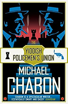 The Yiddish Policemen's Union by [Michael Chabon]