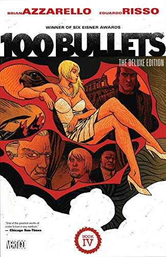TTS Book] Free Download 100 Bullets Book Four By Brian Azzarello