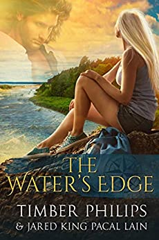 The Water's Edge by [Jared KingPacal  Lain, Timber Philips]