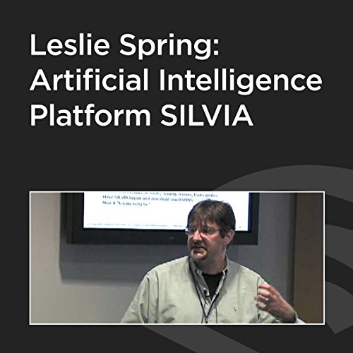 Leslie Spring: Artificial Intelligence Platform SILVIA cover art