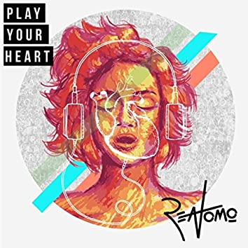 Play Your Heart