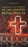 Aventura en la mansión adeptos Rosacruces (ESTUDIOS Y DOCUMENTOS)