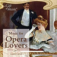 Music for Opera Lovers Ÿ