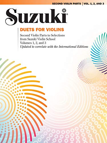 Duets for Violins: Second Violin Parts to Selections from Suzuki Violin School Volumes 1, 2 and 3
