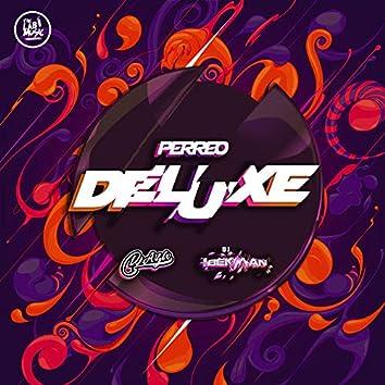 Perreo Deluxe