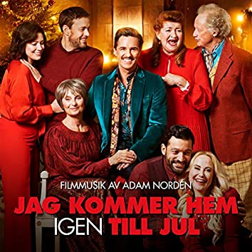 Jag Kommer Hem Igen Till Jul (Original Motion Picture Soundtrack)