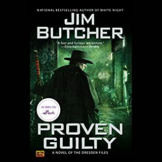 Proven Guilty     The Dresden Files, Book 8              Written by:                                                                                                                                 Jim Butcher                               Narrated by:                                                                                                                                 James Marsters                      Length: 16 hrs and 15 mins     97 ratings     Overall 4.9