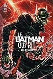 Le Batman qui rit - Tome 2, Les infectés