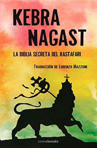 Kebra Nagasts: La Biblia Secreta Rastafar (El Observatorio)