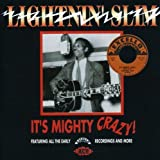 It's Mighty Crazy! All the Early Excello Recordings and More by Lightnin Slim...