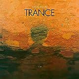 Trance...