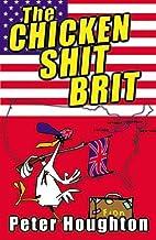The Chicken Shit Brit