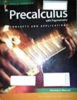 Precalculus with Trigonometry: Concepts and Applications, Third Edition, Solutions Manual 1604400587 Book Cover