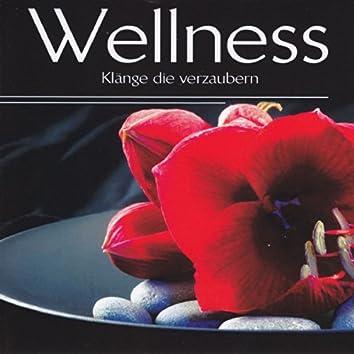 Wellness - Klänge die verzaubern