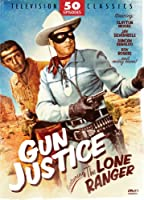 Gun Justice Featuring the Lone Ranger [DVD] [Import]