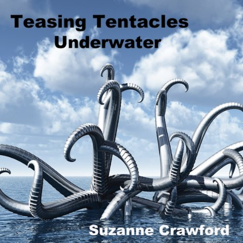 Teasing Tentacles Underwater audiobook cover art