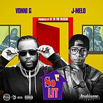 So Lit (Radio) [feat. J.Melo]