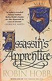 Assassin's Apprentice: Robin Hobb: Book 1 (The Farseer Trilogy)