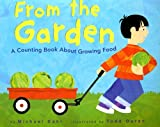 From the Garden: A Counting Book About Growing Food (Know Your Numbers)