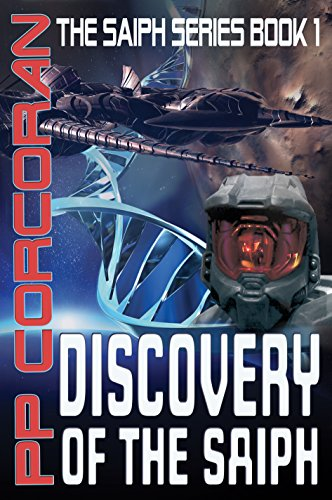 Book: Discovery of the Saiph (The Saiph Series Book 1) by PP Corcoran