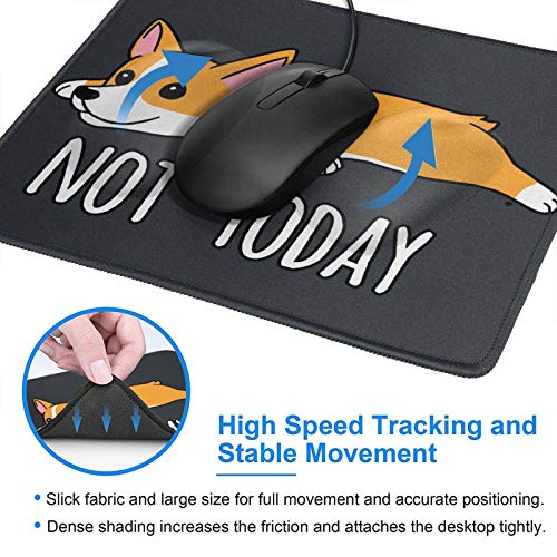 Not Today Corgi Mouse Pad Black Gaming Mouse Pad with Stitched Edges Non-Slip Rubber Base for Computer Laptop 8.3×10.3×0.12 inch Photo #5