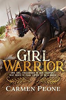 Girl Warrior by [Carmen Peone]