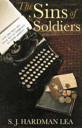 Book: The Sins of Soldiers by S. J. Hardman Lea