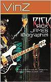 RICK JAMES (Biographie): Suivi de « Il était un Funk » et « Initiales D.D » (hommages à PRINCE et DANIEL DARC). (French Edition)