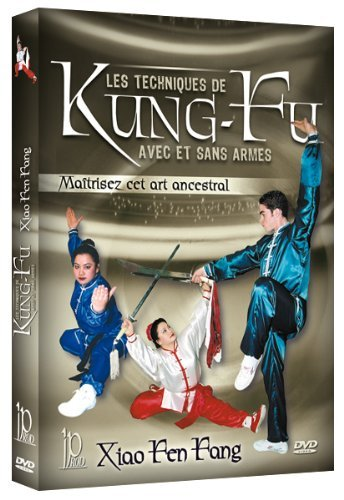 Kung-Fu Techniques with and without Weapons [DVD] by Xiao Fen Fang