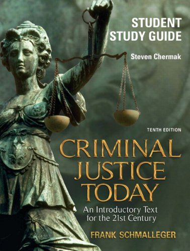 Student Study Guide for Criminal Justice Today