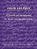 12 Duette mit Variationen - arrangiert für Tenorblockflöte - Bassblockflöte [Noten...