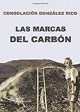 LAS MARCAS DEL CARBÓN