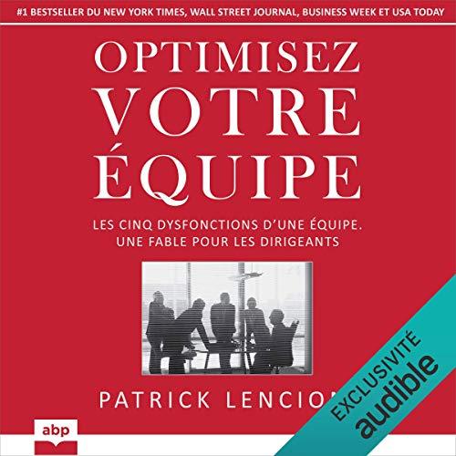 Optimisez votre équipe Audiobook By Patrick Lencioni cover art