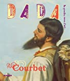 Courbet (Revue Dada n°131) - Arola - 11/10/2007